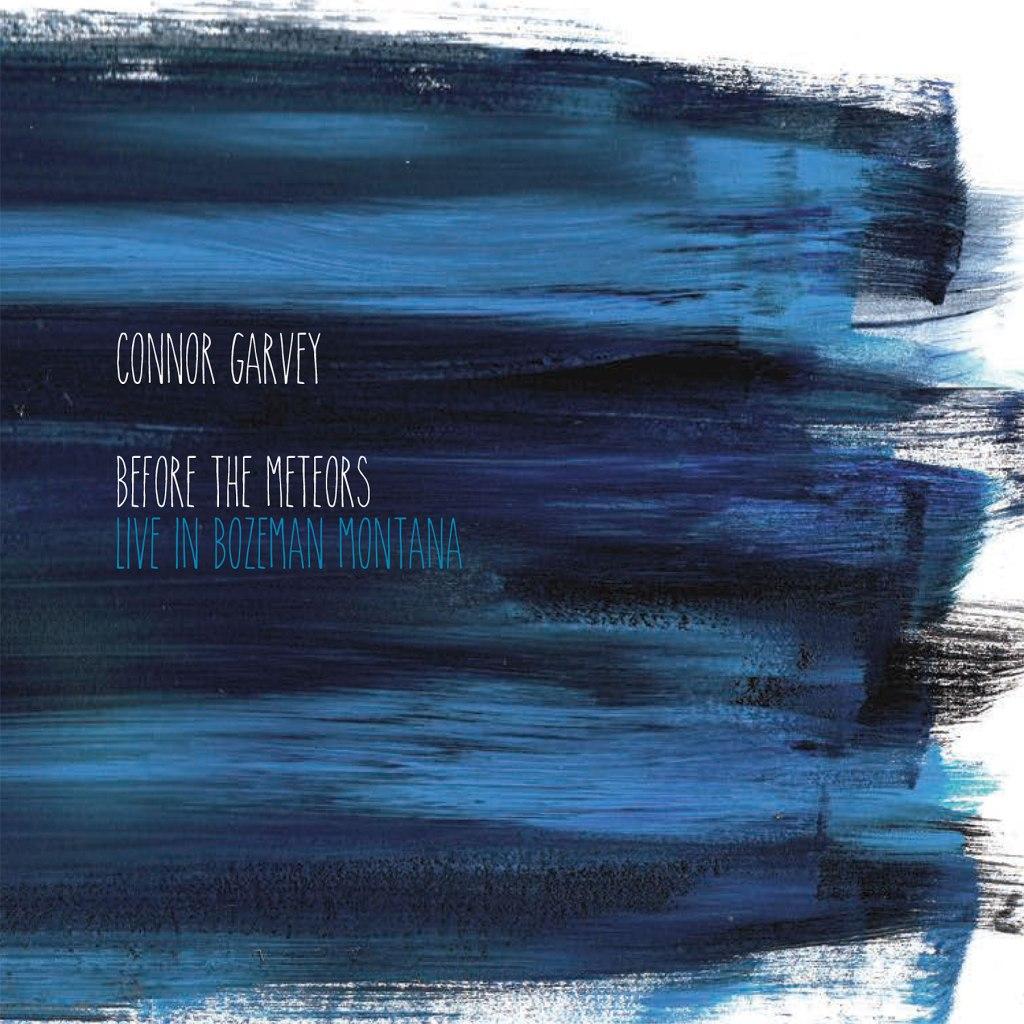 ConnorGarvey-BeforetheMeteors1600x1600